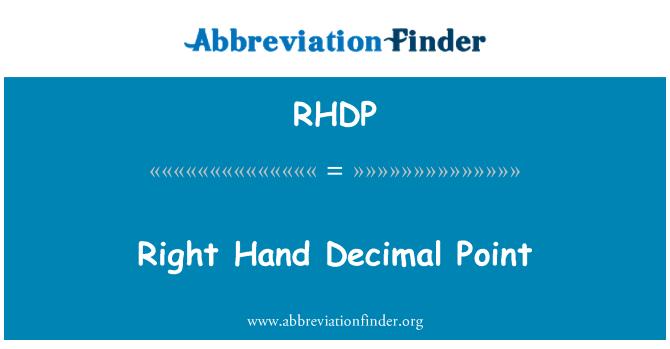 RHDP: Right Hand Decimal Point