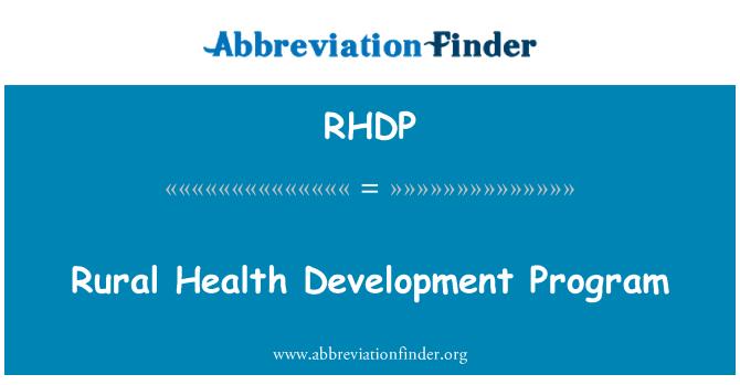 RHDP: Rural Health Development Program