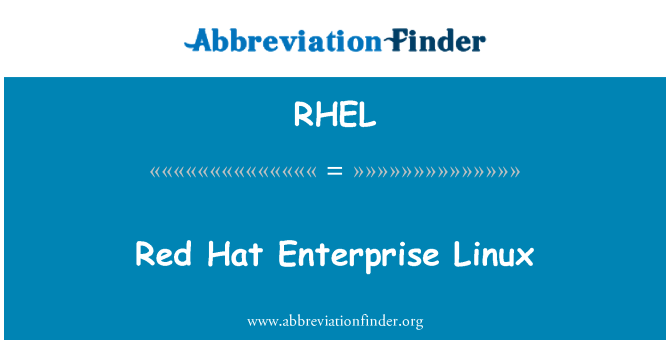 RHEL: Red Hat Enterprise Linux