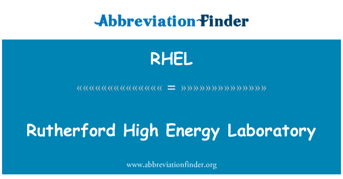 RHEL: Rutherford High Energy Laboratory