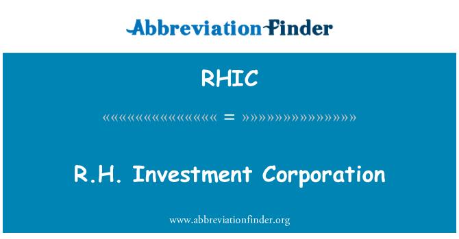 RHIC: R.H. yatırım şirketi