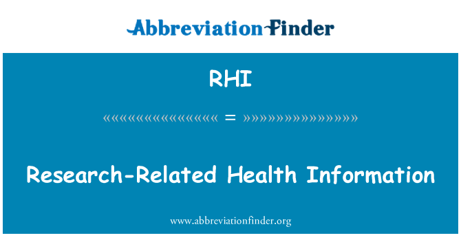 RHI: Research-Related Health Information