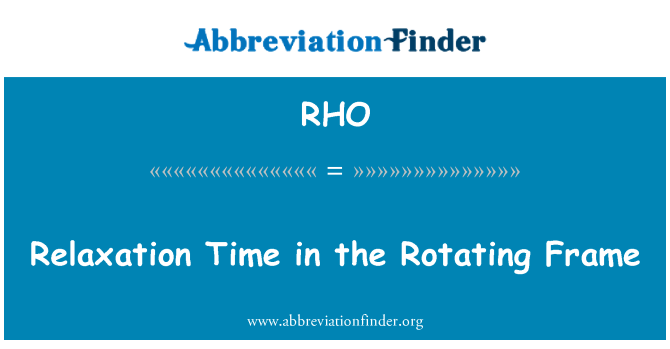 RHO: Relaxation Time in the Rotating Frame