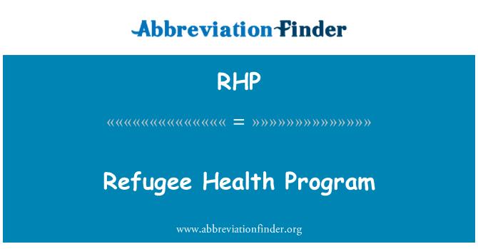 RHP: Refugee Health Program