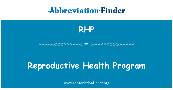 RHP: Reproductive Health Program