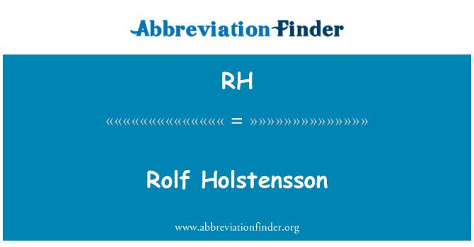 RH: Rolf Holstensson