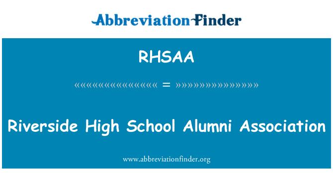 RHSAA: Riverside High School Alumni Association