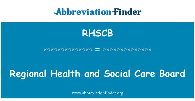RHSCB: Regional Health and Social Care Board