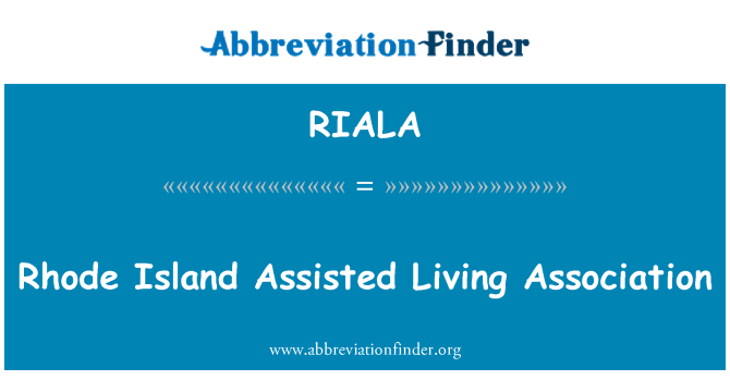 RIALA: Rhode Island Assisted Living Association