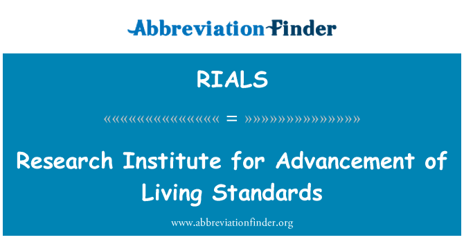 RIALS: Research Institute for Advancement of Living Standards