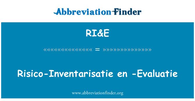 RI&E: Risico-Inventarisatie en -Evaluatie
