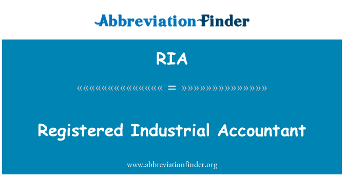 RIA: Registered Industrial Accountant