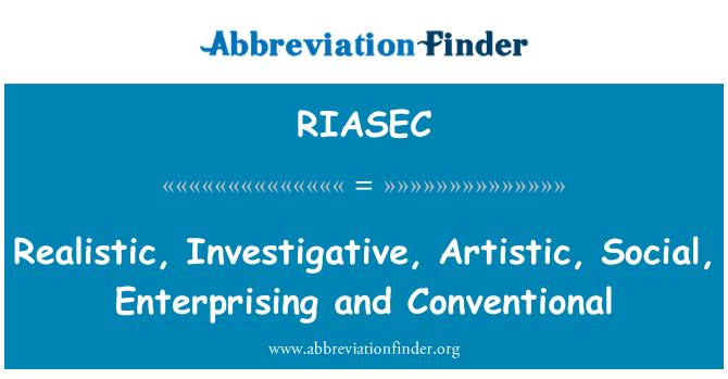 RIASEC: Realistic, Investigative, Artistic, Social, Enterprising and Conventional