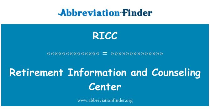RICC: Emeklilik bilgi ve Danışmanlık Merkezi