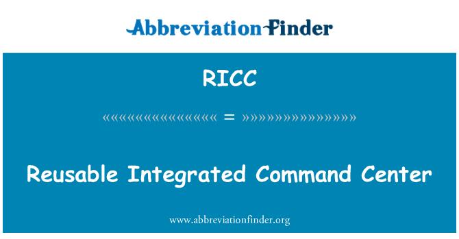 RICC: Reutilizable integrado centro de comando