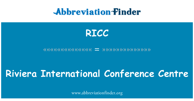 RICC: Riviera International Conference Centre