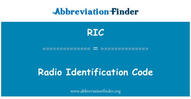 RIC: Radio Identification Code