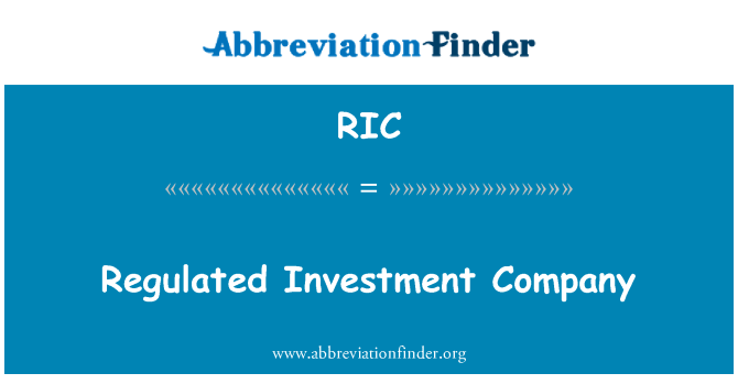 RIC: Regulated Investment Company