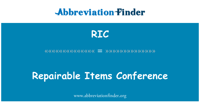 RIC: Repairable Items Conference