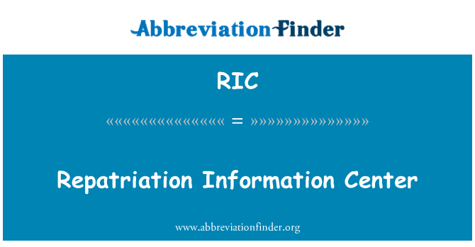 RIC: Repatriation Information Center