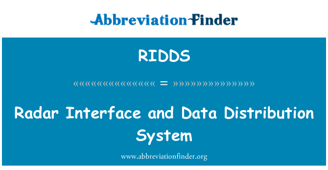 RIDDS: Radar Interface and Data Distribution System