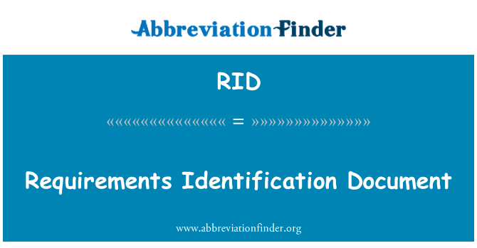 RID: Requirements Identification Document