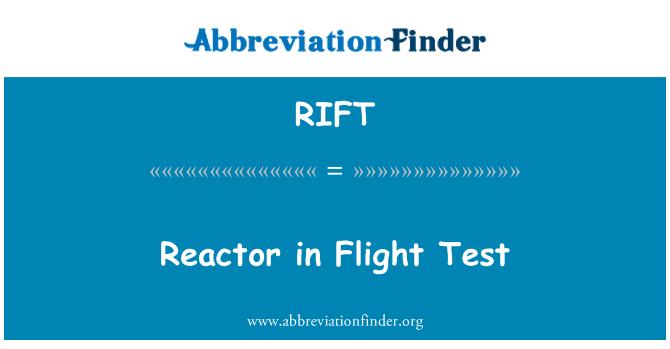 RIFT: ری ایکٹر پر ٹیسٹ پرواز
