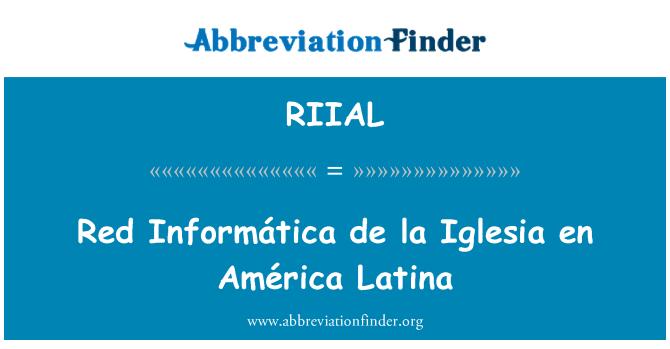 RIIAL: Red Informática de la Iglesia en América Latina