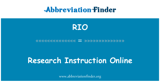 RIO: Research Instruction Online