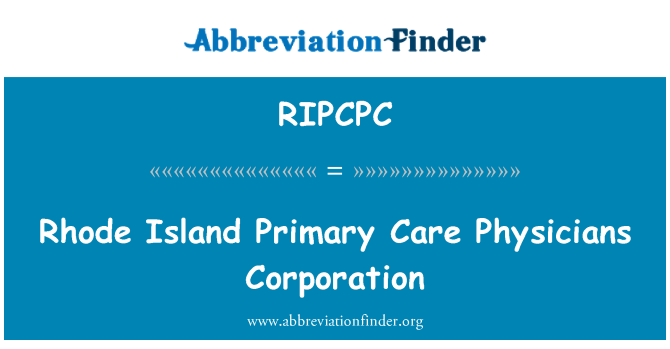 RIPCPC: Rhode Island Primary Care Physicians Corporation
