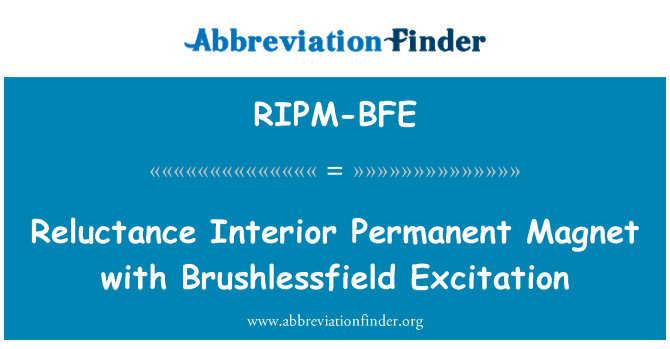 RIPM-BFE: Reluctance Interior Permanent Magnet with Brushlessfield Excitation