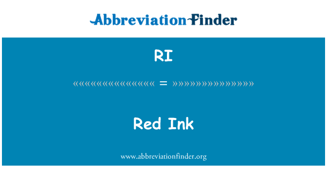 RI: Red Ink