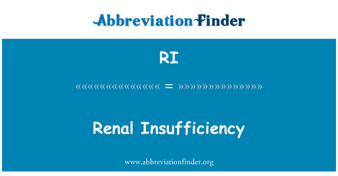 RI: Renal Insufficiency
