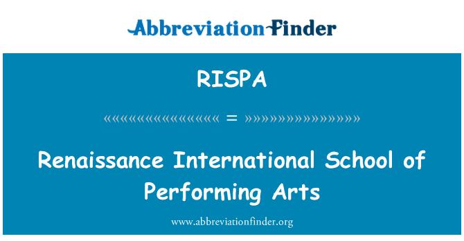 RISPA: Renaissance International School of Performing Arts