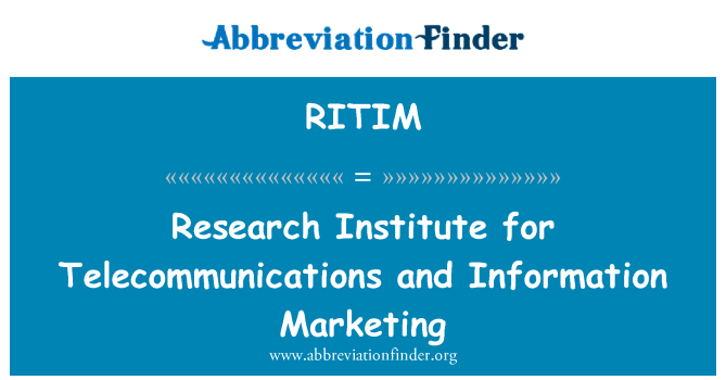 RITIM: Research Institute for Telecommunications and Information Marketing