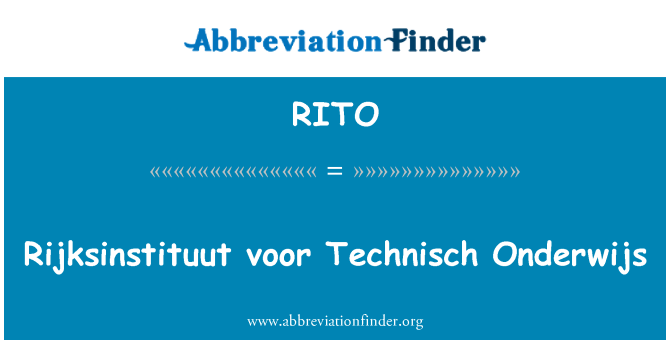 RITO: Rijksinstituut voor Technisch Onderwijs
