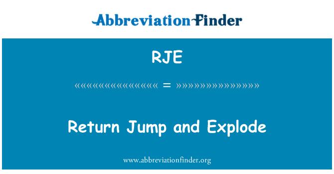 RJE: Volver a saltar y explotar