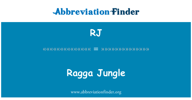 RJ: Ragga Jungle