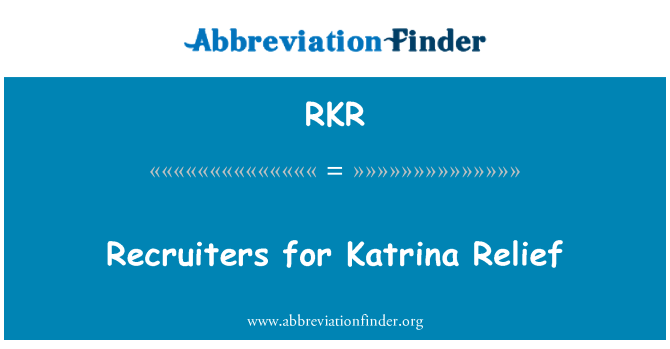 RKR: Recruiters for Katrina Relief