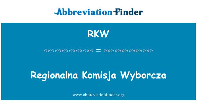 RKW: Regionalna Komisja Wyborcza