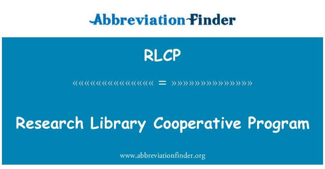RLCP: Research Library Cooperative Program