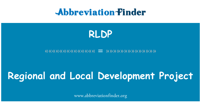 RLDP: Regional and Local Development Project