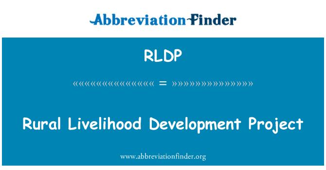 RLDP: Rural Livelihood Development Project