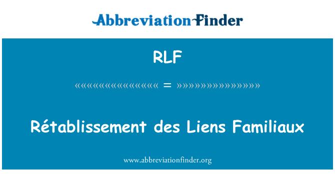 RLF: Rétablissement des Liens Familiaux