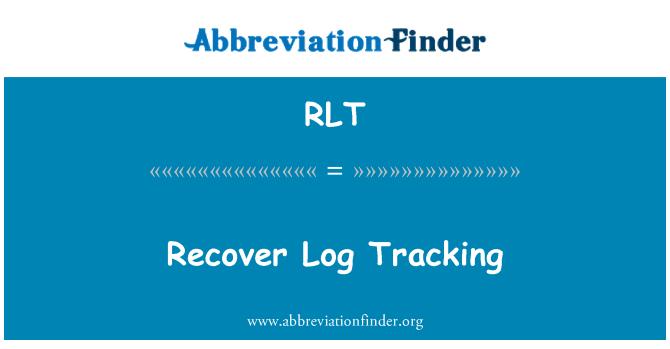 RLT: Recover Log Tracking