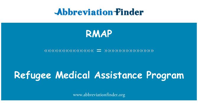 RMAP: Refugee Medical Assistance Program