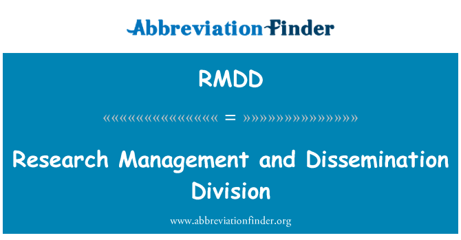 RMDD: Research Management and Dissemination Division