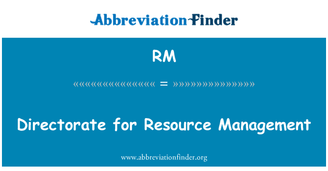 RM: Directorate for Resource Management