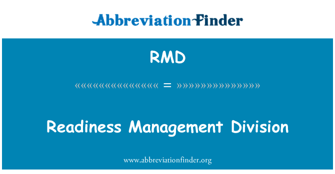 RMD: Readiness Management Division