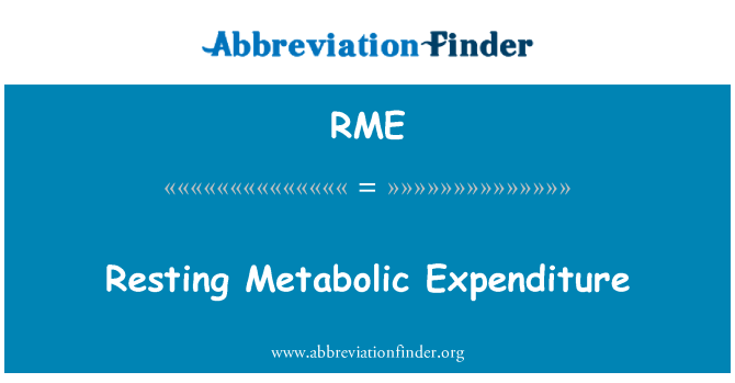 RME: Resting Metabolic Expenditure